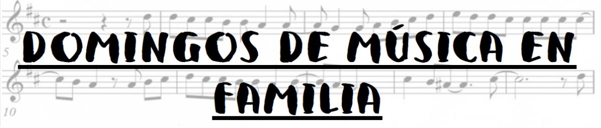 Domingos de música en familia (Escuela 3X4)